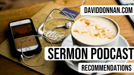 Sermon Podcast Recomendations