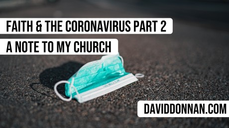 Faith and the Coronavirus part 2