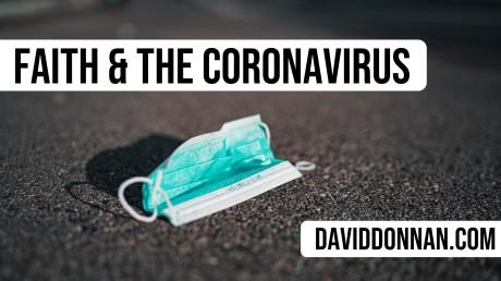 Faith and the Coronavirus